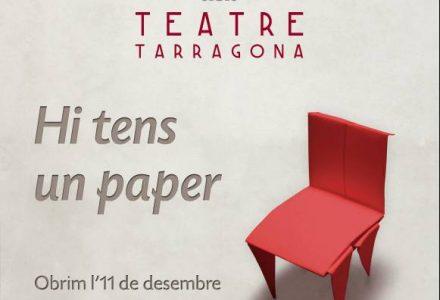 Cartell promocional de la Inauguració Teatre Tarragona