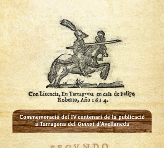 Cartell de la commemoració del IV centenari de la publicació a Tarragona del Quixot d'Avellaneda