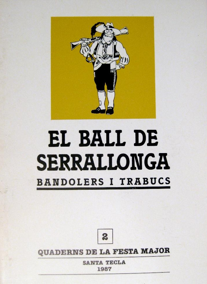 Quaderns de la Festa Major. Santa Tecla 1987. Ball d'en Serrallonga